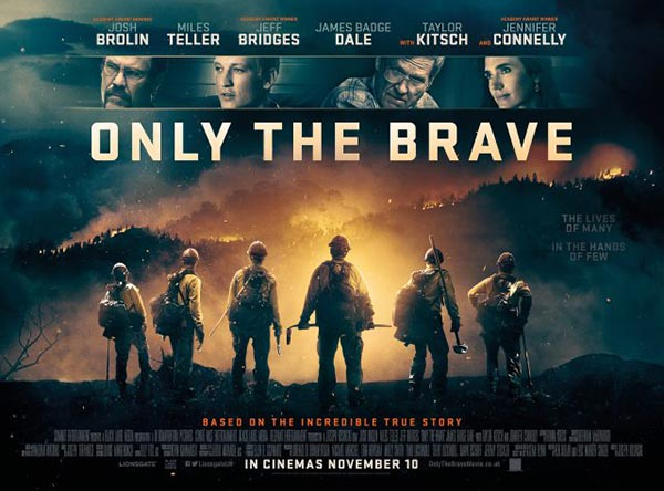 Only the Brave - Korkusuzlar 8 Aralýk 2017 Cuma Sinemalarda!