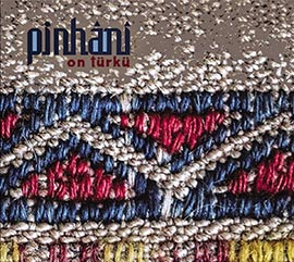 Pinhani - On Türkü