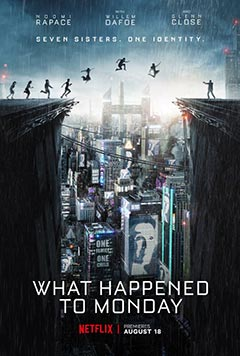 What Happened to Monday - Yedinci Hayat
